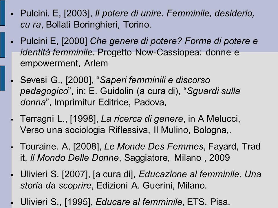 Pulcini. E, [2003], Il potere di unire